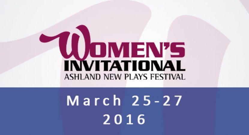 Womens Invitational Ashland New Plays Festival
