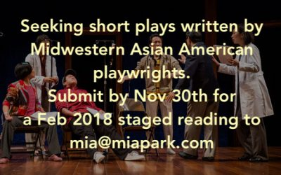 Chicago Seeking Short Plays by Midwestern Asian Pacific American Playwrights