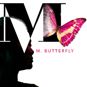 M. Butterfly David Henry Hwang South Coast Rep