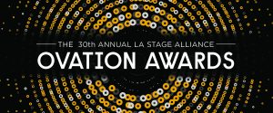 30th Ovation Awards