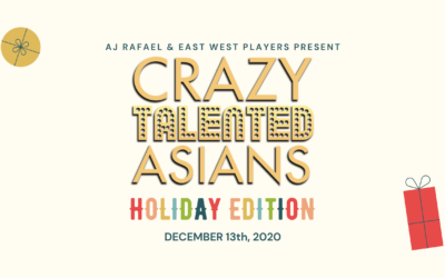 Holiday Edition of  Crazy Talented Asians